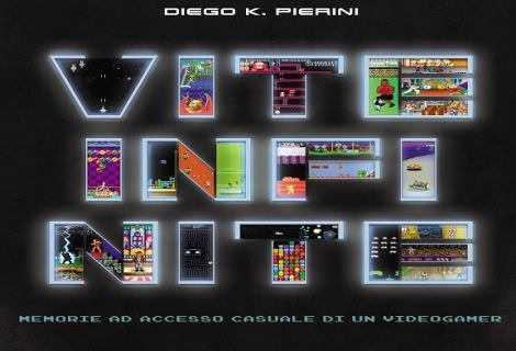Vite Infinite: il videogioco nel nuovo libro di Diego K. Pierini