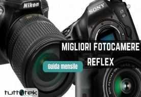Migliori fotocamere reflex da acquistare [Agosto 2018] | Guida