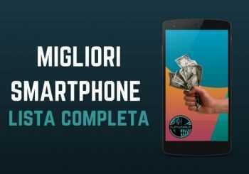 Migliori smartphone da acquistare [Giugno 2018]