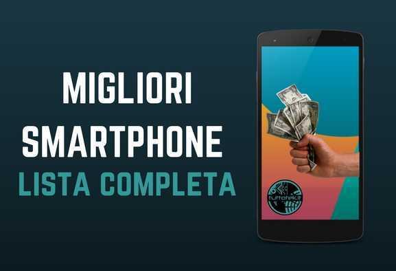 Miglior smartphone da acquistare | Aprile 2020