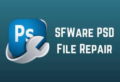Come recuperare file PSD e PDD con SFWare PSD File Repair