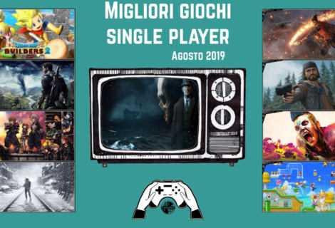 Migliori videogiochi single player [Agosto 2019]