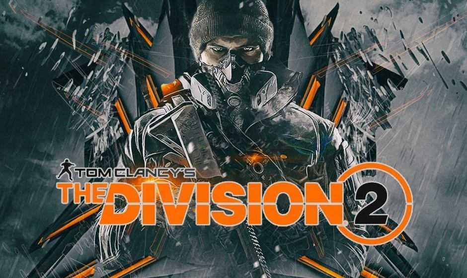 The Division 2: nuovi dettagli, data di uscita e come iscriversi alla beta