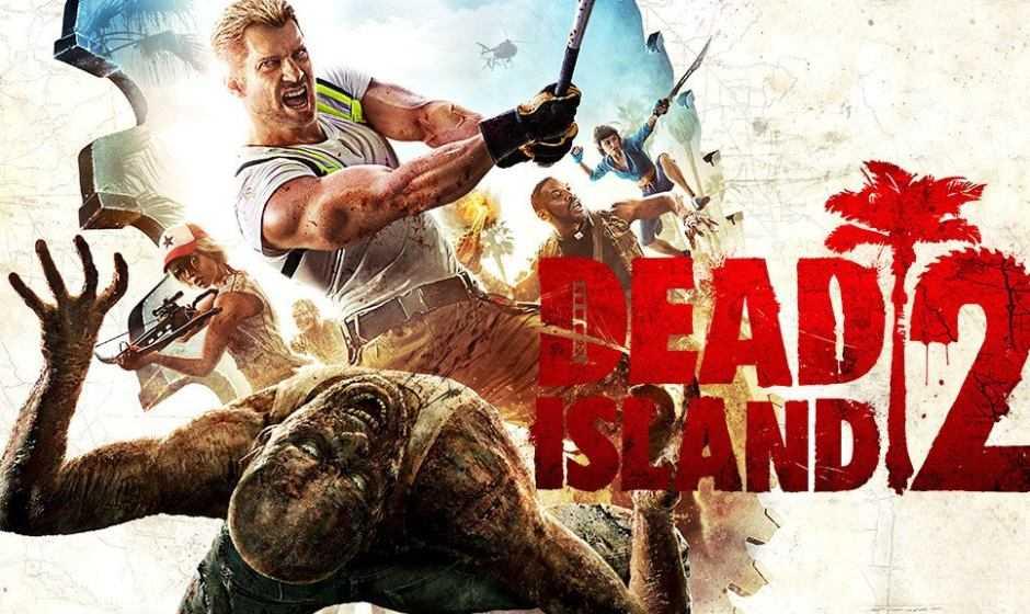 Dead Island 2 e Saints Row 5 sono ancora in sviluppo