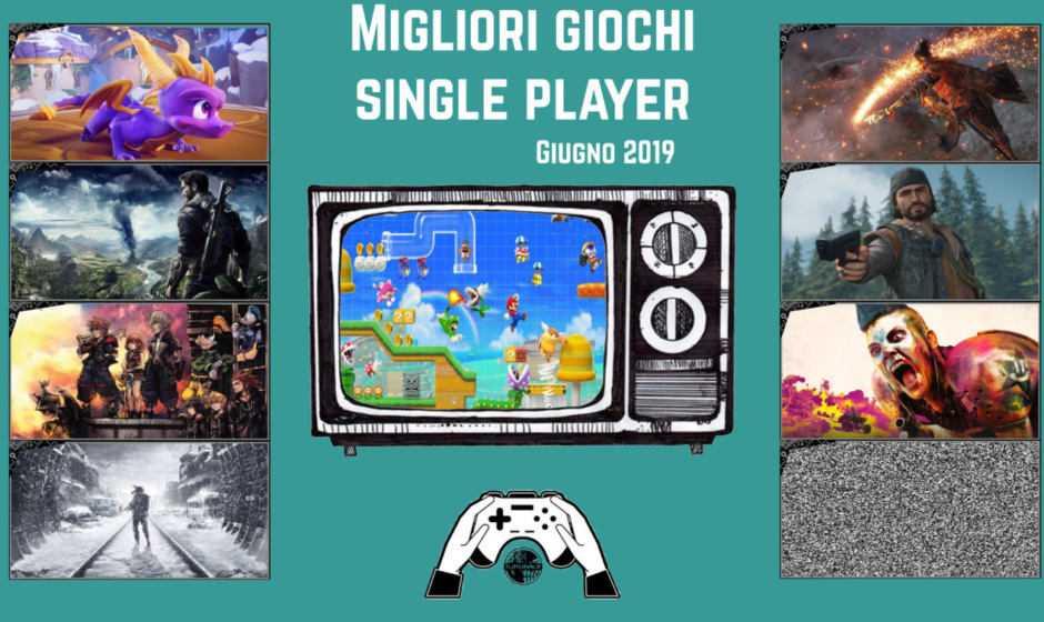 Migliori videogiochi single player [Giugno 2019]
