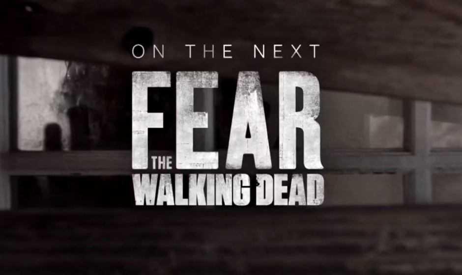 Fear The Walking Dead 5: analisi del trailer dell'episodio 5×02