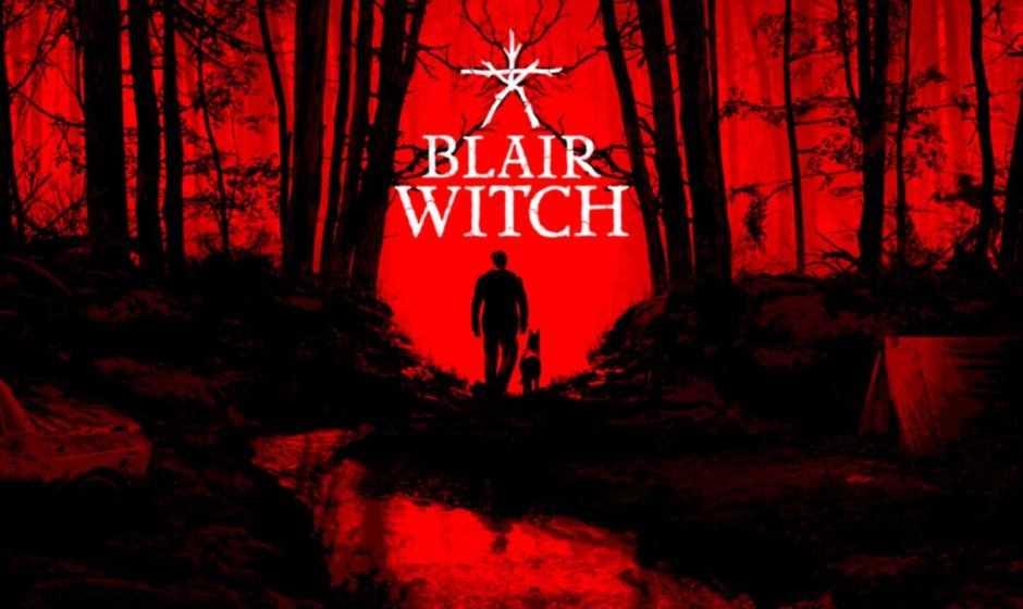 Blair Witch PS4: non guardate questa recensione!