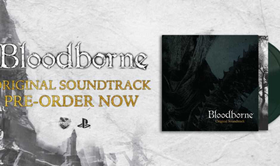 Bloodborne (Original Soundtrack) diventa un vinile