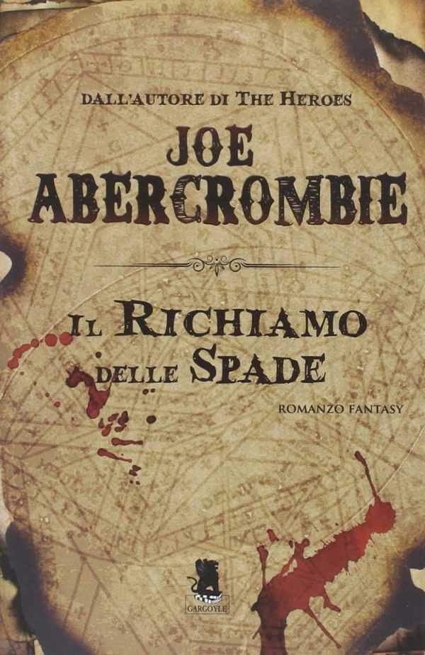 """Joe Abercrombie torna in libreria con """"Un piccolo odio"""""""