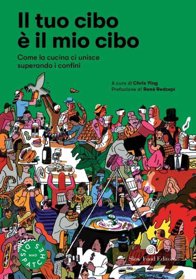 Il tuo cibo è il mio cibo, nuovo libro di René Redzepi e Chris Ying