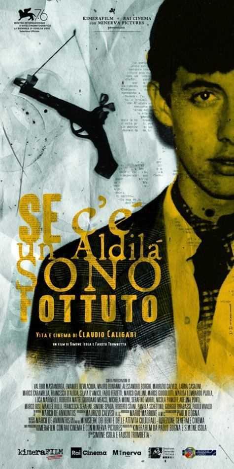 Se c'è un aldilà sono fottuto: a Venezia76 la vita di Claudio Caligari