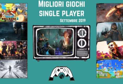 Migliori videogiochi single player [Settembre 2019]
