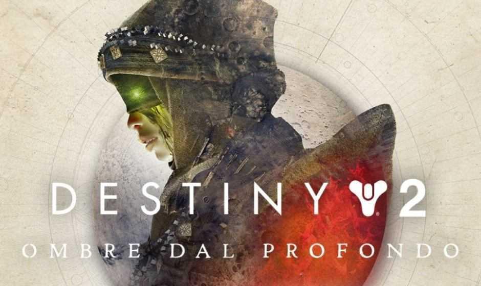 Destiny 2: Ombre dal Profondo si mostra nel trailer di lancio