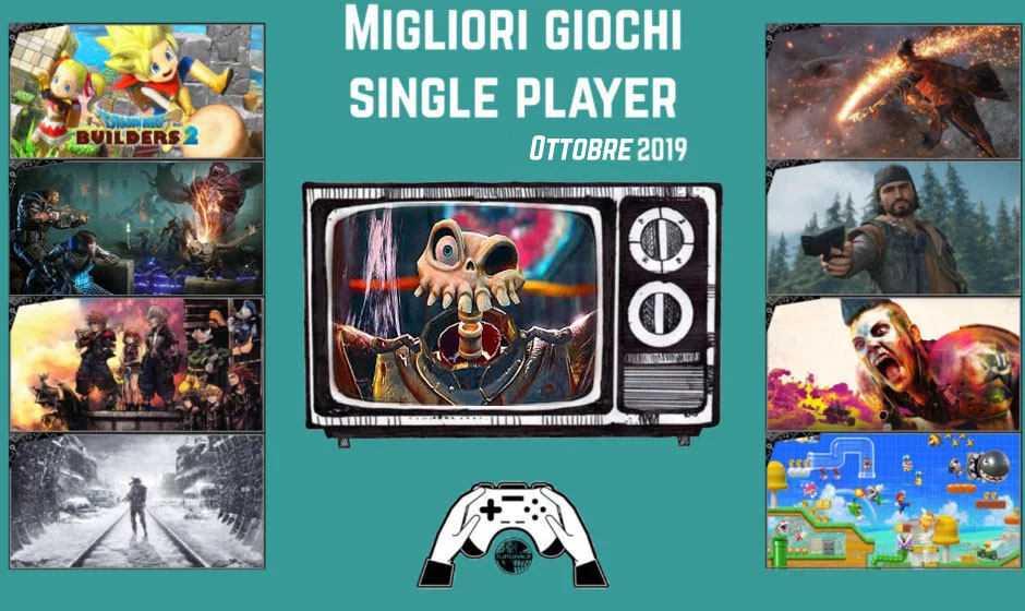 Migliori giochi single player [Ottobre 2019]