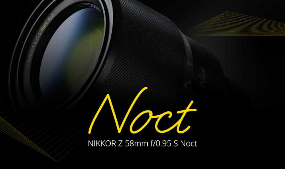 Nikon Z 58mm f/0.95 S NOCT, caratteristiche ufficiali: e luce fu!