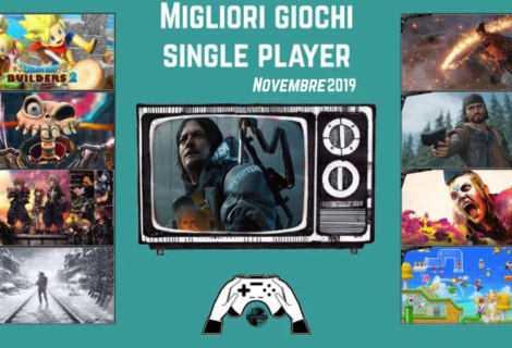 Migliori giochi single player [Novembre 2019]