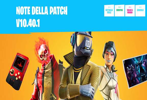 Fortnite: ecco a voi la nuova patch | Patch 10.40.1