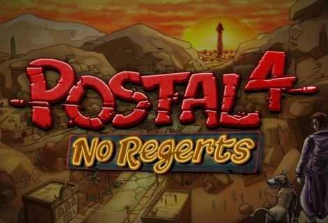 Postal 4 No Regerts: il ritorno di Postal Dude!