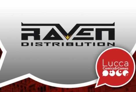 Lucca Comics & Games: le novità Raven Distribution in fiera