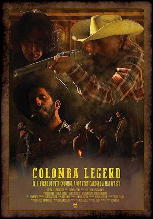 Colomba Legend, in arrivo nelle sale il western di Vito Colomba