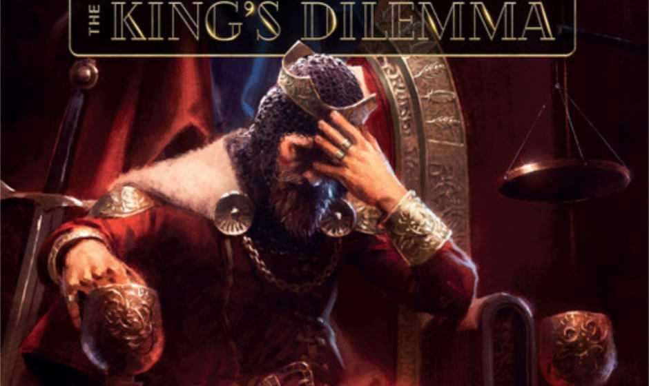 The King's Dilemma: prime entusiastiche impressioni