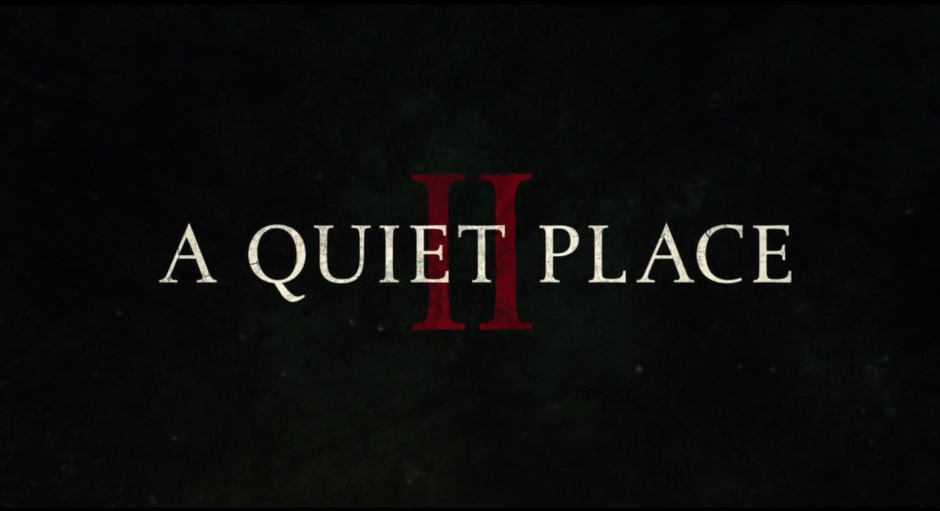 A Quiet Place 2: ecco il trailer del sequel!