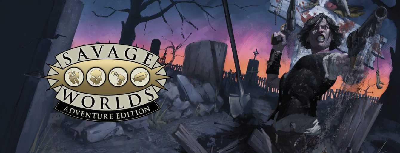 La recensione di Savage Worlds Adventure Edition