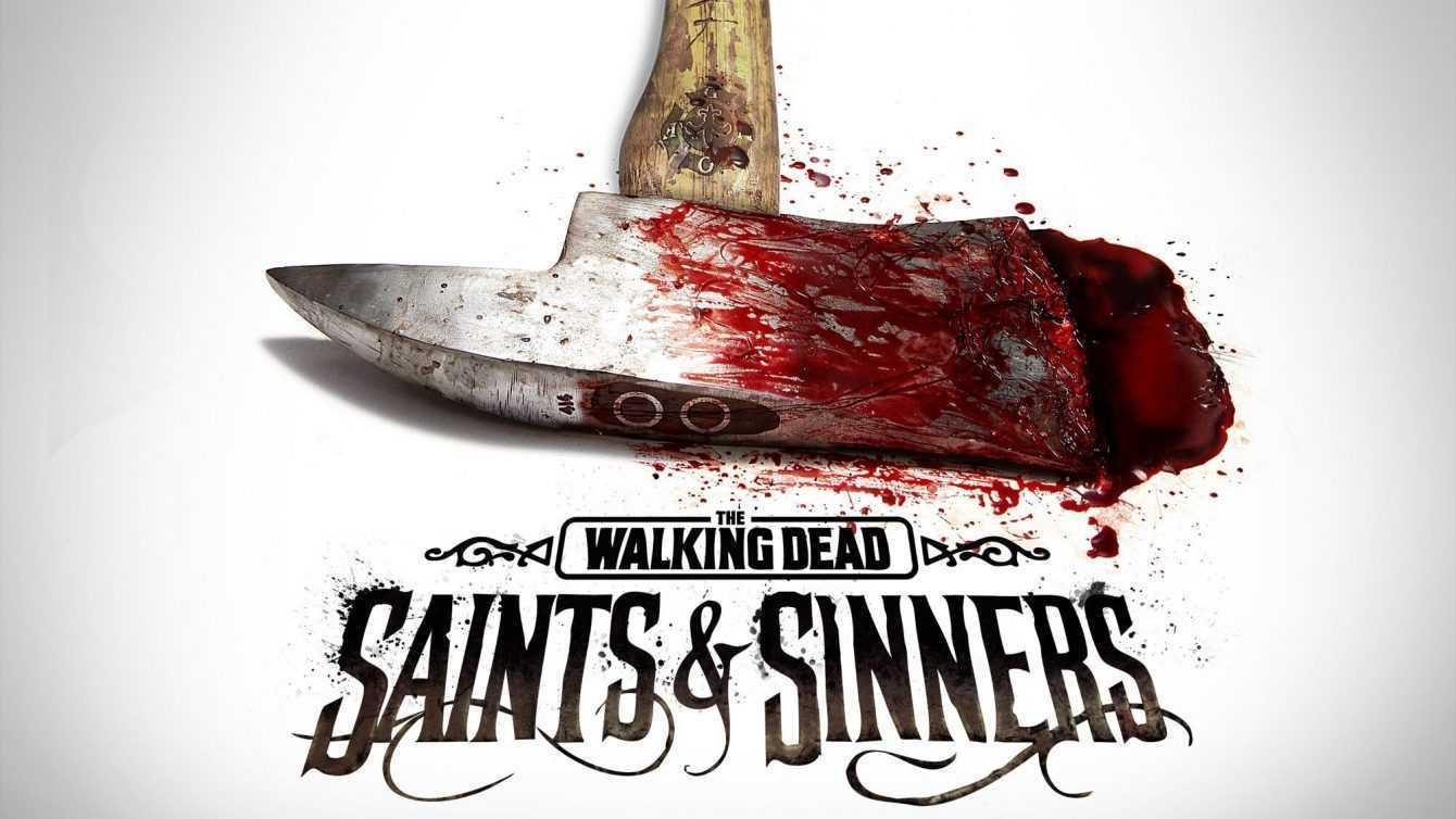 The Walking Dead: Saints & Sinners ora disponibile