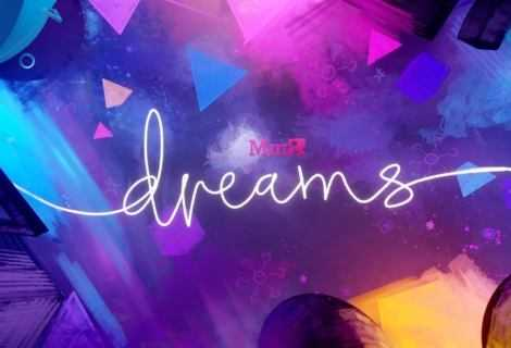Dreams: i test per la VR stanno per cominciare!