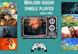 Migliori giochi single player | Aprile 2020