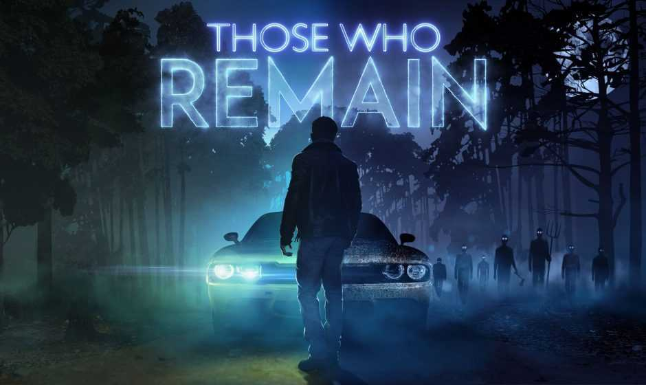 Anteprima Those Who Remain: le nostre prime impressioni
