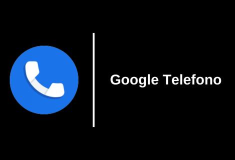Google Telefono: ora l'app è disponibile anche per i telefoni non Pixel