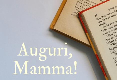 Festa della mamma: 3 libri da regalare
