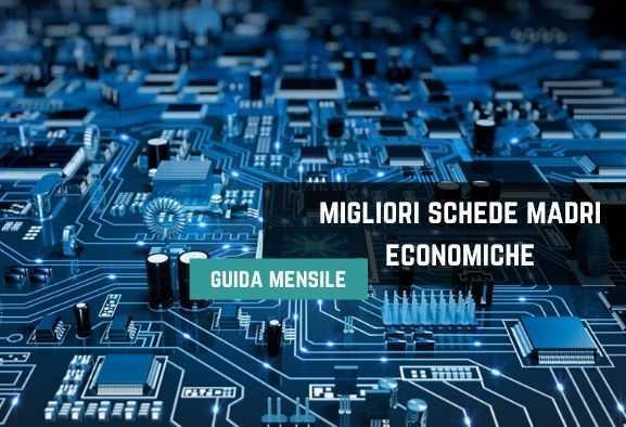Migliori schede madri economiche sotto 300 euro | Agosto 2020