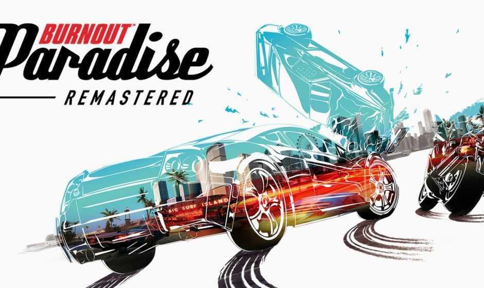 Burnout Paradise Remastered arriva su Nintendo Switch