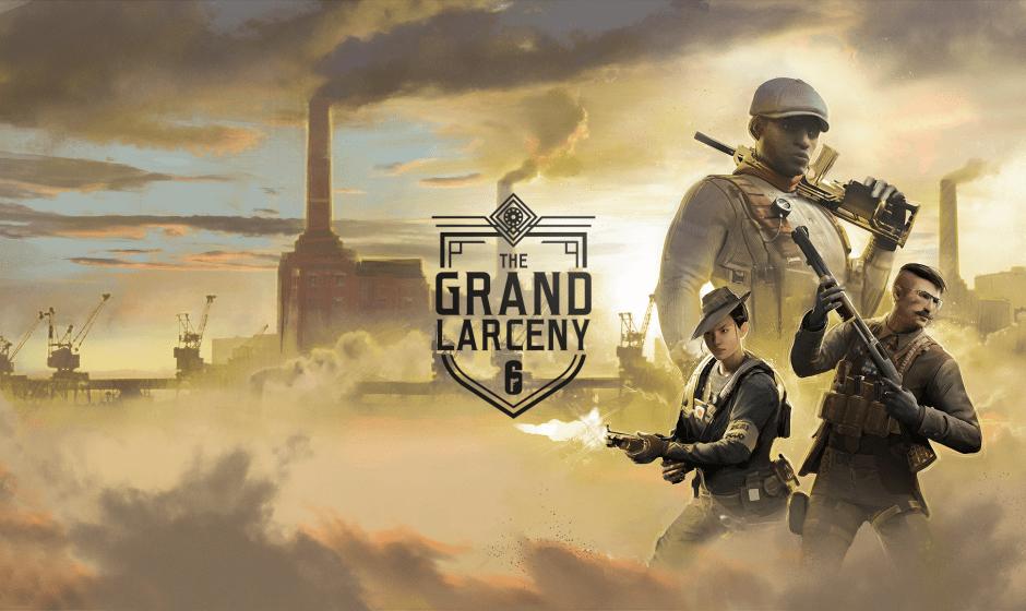 Rainbow Six Siege: disponibile l'evento The Grand Larceny