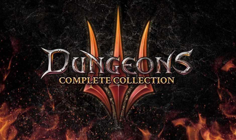 Dungeons 3 Complete Collection: ecco il trailer di lancio