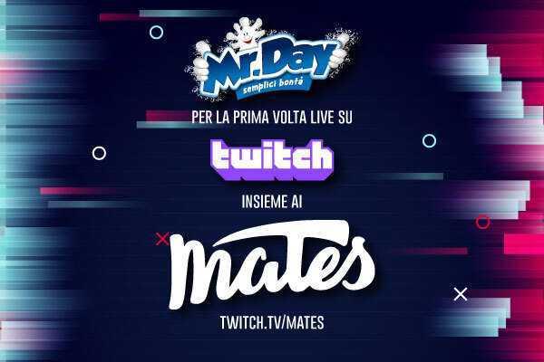 Mr. Day in live su Twitch con i Mates