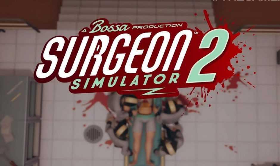 Surgeon Simulator 2: annunciata la data d'uscita
