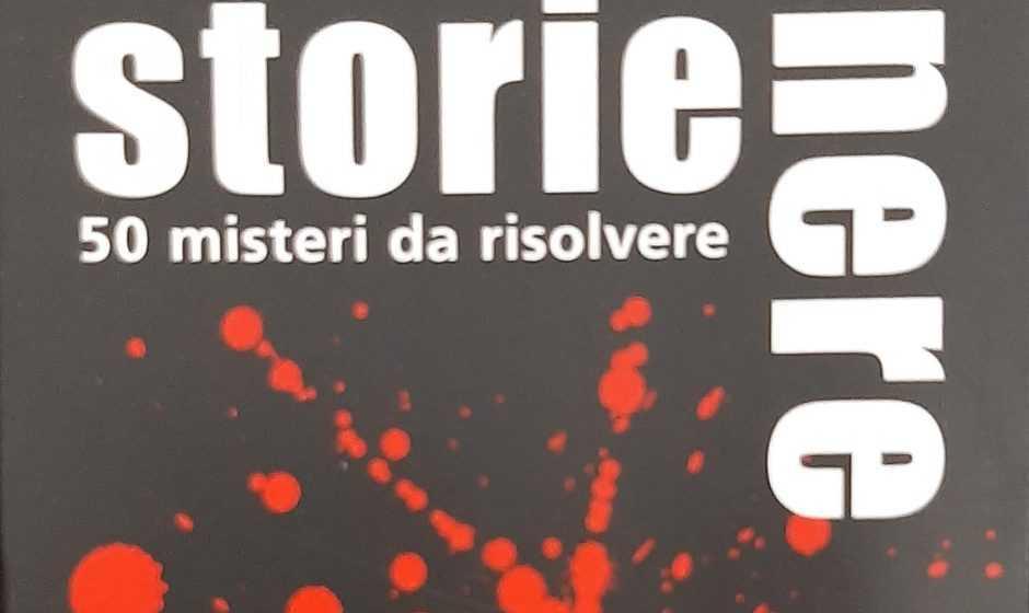 Recensione Storie Nere: 50 misteri da risolvere