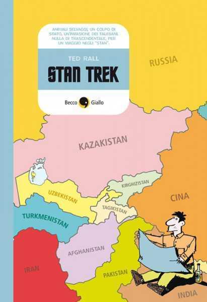 Recensione Stan Trek di Ted Rall: reportage a fumetti dalla Via della Seta