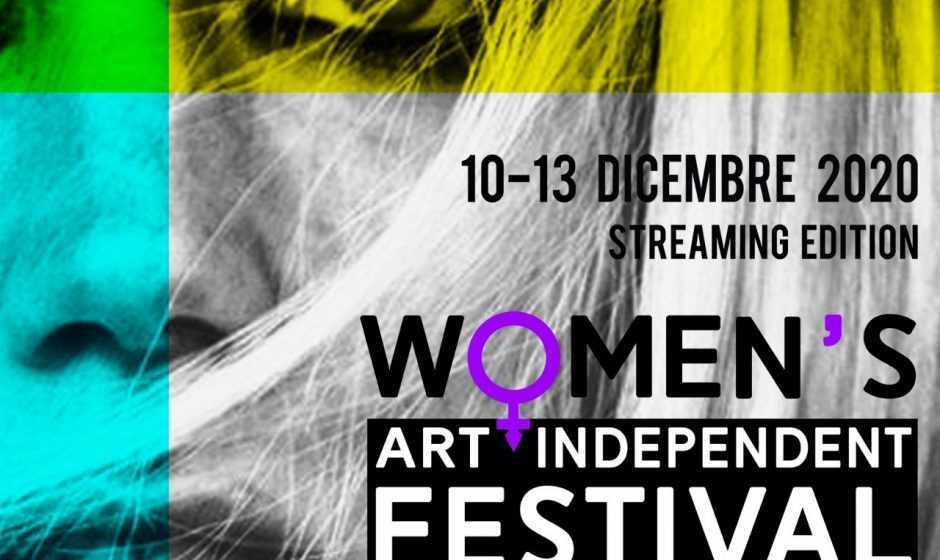 Women's Art Independent Festival: il festival dedicato ai diritti delle donne