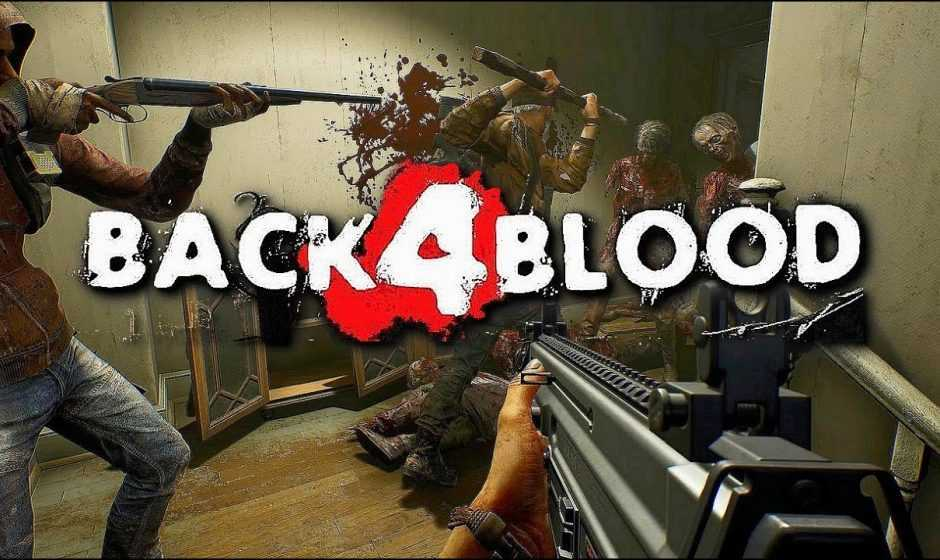 Back 4 Blood: uscita rinviata e annunciata la closed beta