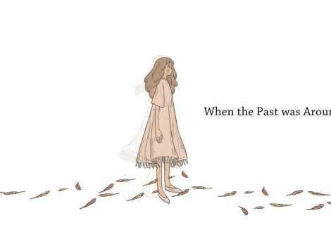 Recensione When the Past was Around: saper lasciare andare