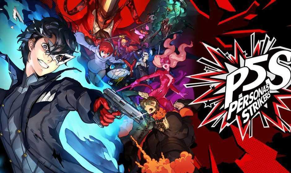 Persona 5 Strikers è ora disponibile: ecco il trailer di lancio!