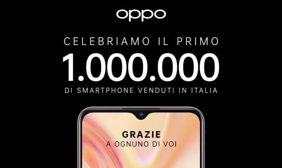 Oppo 1 milione: la quantità di smartphone venduti in Italia