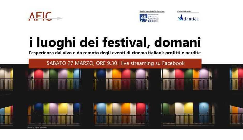 AFIC: I luoghi dei festival, domani