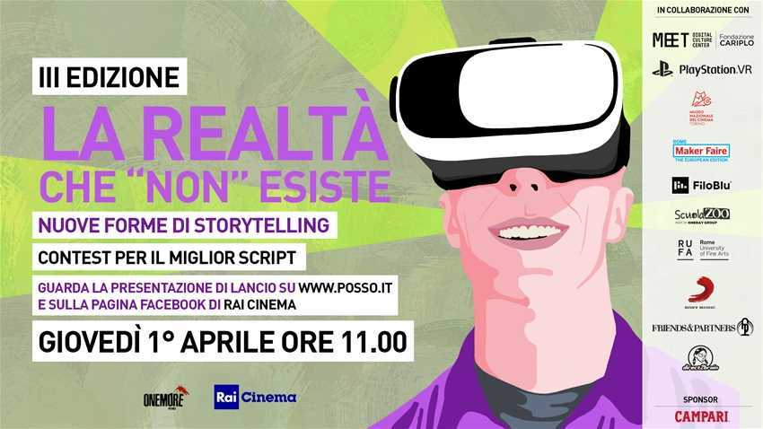 "La Realtà che ""NON"" esiste: il contest di Rai Cinema e One More Pictures"