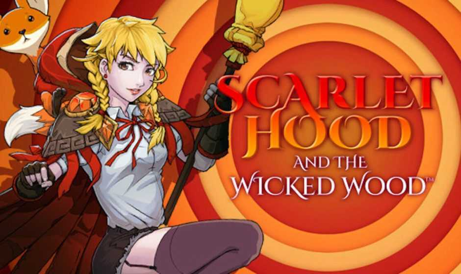 Recensione Scarlet Hood and the Wicked Wood: una favola moderna