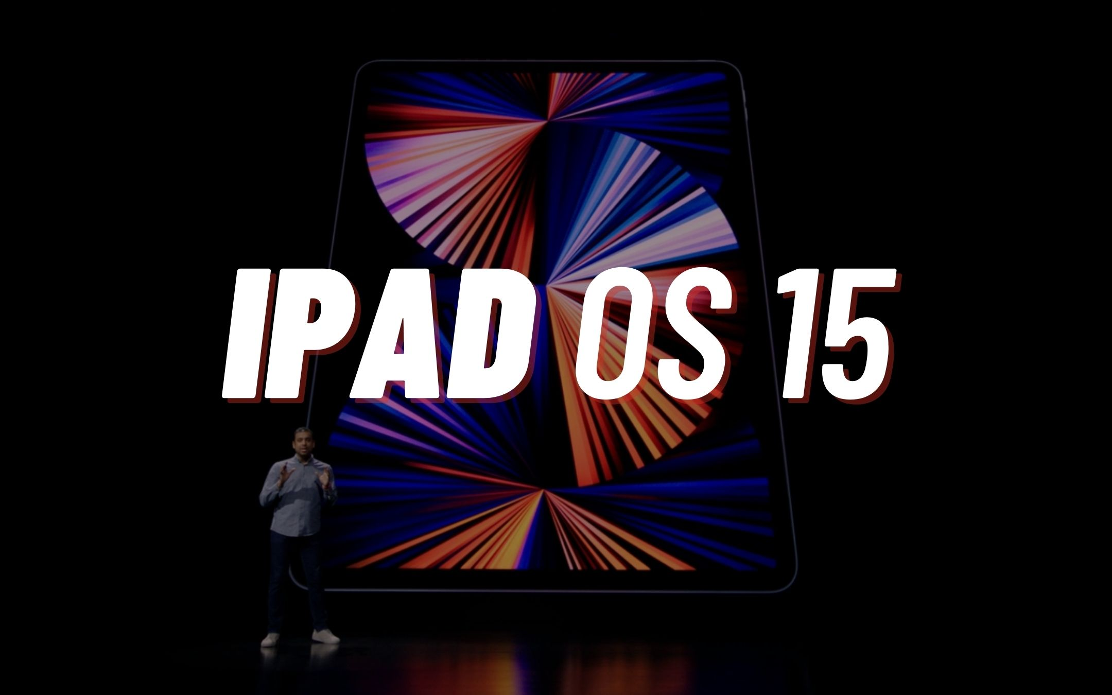 iOS 15 and iPadOS 15: officially revealed